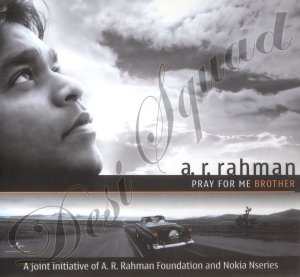 00-ar-rahman-pray-for-me-brother-2007-ds-frontcover2